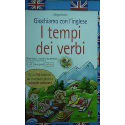 Giochiamo con l'inglese. I tempi dei verbi - Allegra Panini