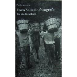 Enzo Sellerio. Tre studi siciliani - Paolo Morello