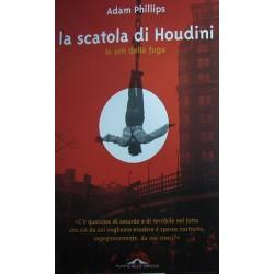 La scatola di Houdini. Le arti della fuga - Adam Phillips