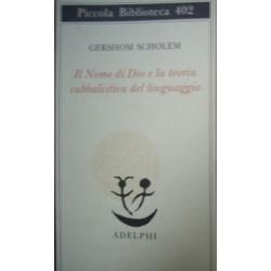 Il nome di Dio e la teoria cabbalistica del linguaggio - Gershom Scholem
