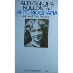 Autobiografia - Aleksandra Kollontaj