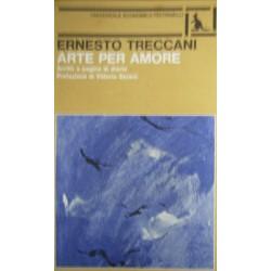 Arte per amore - Ernesto Treccani