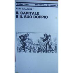 Il capitale e il suo doppio - Marc Guillaume