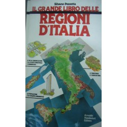 Il grande libro delle regioni d'Italia - S. Pezzetta