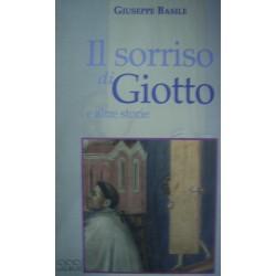 Il sorriso di Giotto e altre storie - G. Basile