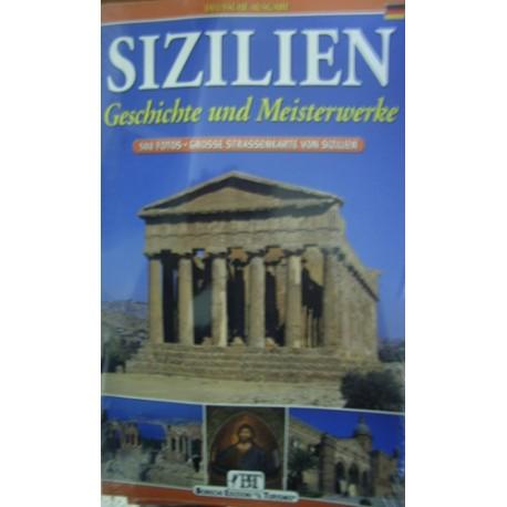 Sizilien. Geschichte und Meisterwerke - L.  Savelli