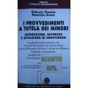 I provvedimenti a tutela dei minori - Roberto Thomas/Maurizio Bruno