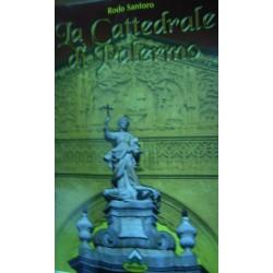 La Cattedrale di Palermo - Rodo Santoro