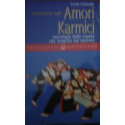 Iniziazione agli amori karmici - Paolo Crimaldi