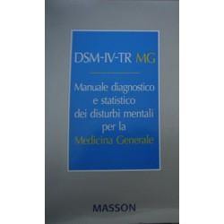 DSM-IV-TR MG. Manuale diagnostico statistico dei disturbi mentali per la medicina generale