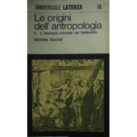 Le origini dell'antropologia - Michele Duchet
