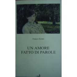 Un amore fatto di parole - Franco Siclari