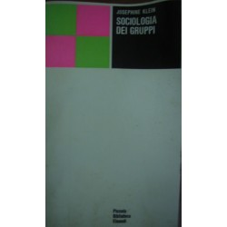 Sociologia dei gruppi - Josephine Klein
