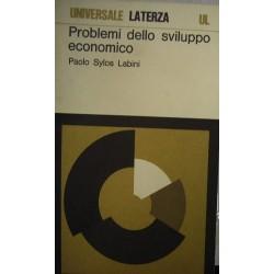 Problemi dello sviluppo economico - Paolo Sylos Labini