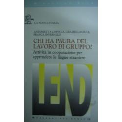 Chi ha paura del lavoro di gruppo? per apprendere le lingue straniere - A. Coppola,G. Giuli,F. Invernizzi