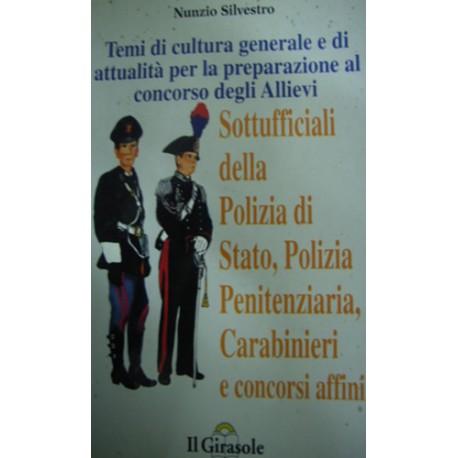 Temi svolti di cultura generale e di attualità per concorso  (polizia di Stato, penitenziaria e carabinieri) - N. Silvestro