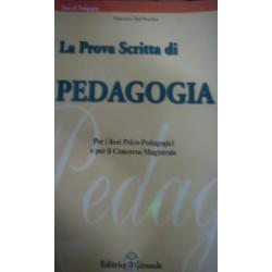 La prova scritta di Pedagogia per il concorso magistrale - Vincenzo Del Peschio
