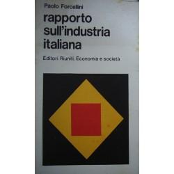 Rapporto sull'industria italiana - Paolo Forcellini