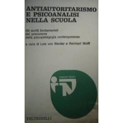 Antiautoritarismo e psicoanalisi nella scuola - Siegfried Bernfeld