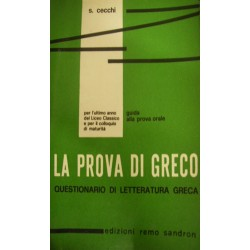 Prova di greco. Per il Liceo classico (La) - Sergio Cecchi