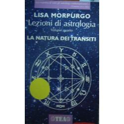Lezioni di astrologia - La natura dei transiti - Lisa Morpurgo