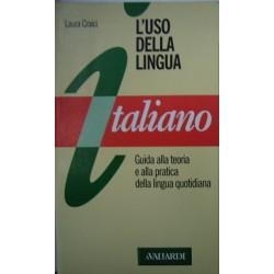 Italiano. L'uso della lingua - Laura Craici