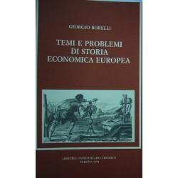 Temi e problemi di storia economica europea - Giorgio Borelli