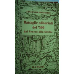 Battaglie editoriali del '500 - Vincenzo Monforte