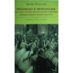 Ricchezza e democrazia - Kevin Phillips