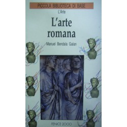 L'Arte Romana - Manuel Bendala Galan