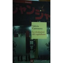Le rivoluzioni del capitalismo - Valerio Castronovo
