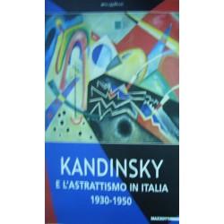 Kandinsky e l'astrattismo in Italia -  a cura di Luciano Caramel