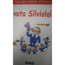 Vota Sìlviolo! - Nando Della Chiesa