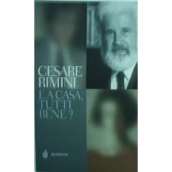 E a casa, tutti bene? - Cesare Rimini