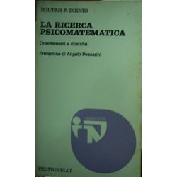 La ricerca psicomatematica - Zoltan P. Dienes