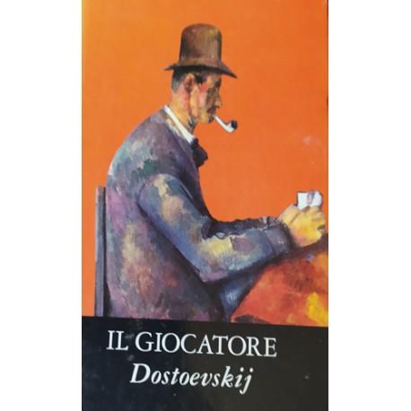 Il giocatore - Fedor Dostoevskij