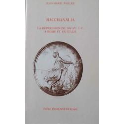 Bacchanalia La répression de 186 Av. J.-C. à Rome et in Italie - Jean-Marie Pailler