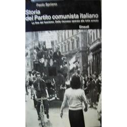 Storia del Partito comunista italiano IV°: La fine del Fascismo - P. Spriano