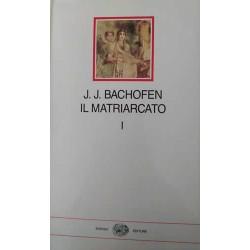 Il Matriarcato - vol. 1 - J.J. Bachofen - Einaudi