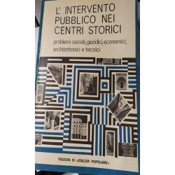Edilizia Popolare. L'intervento pubblico nei centri storici. Anno XX n. 110 Gennaio-Febbraio 1973
