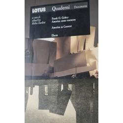 Frank O. Gehry. L'America come contesto - a cura di Mirko Zardini