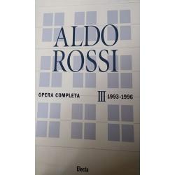 Aldo Rossi. Opera completa vol. III(1993-1996) di Alberto Ferlenga