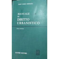 Manuale di diritto urbanistico di Giancarlo Mengoli