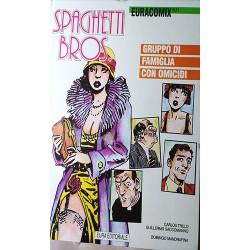 Spaghetti Bros. - Gruppo di famiglia con omicidi - Trillo/Saccomanno/Mandrafina