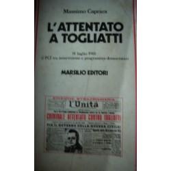 L'attentato a Togliatti 14 luglio 1948 - M. Caprara