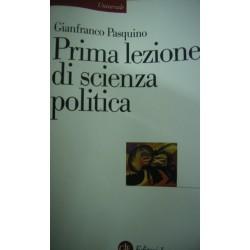Prima lezione di scienza politica - Gianfranco Pasquino