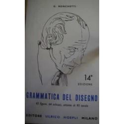 Grammatica del disegno - G. Ronchetti