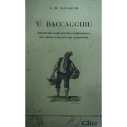 'U Baccagghiu. Dizionario comparativo timologico del gergo parlato nei bassifondi  - G. M. Calvaruso