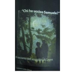Chi ha ucciso Samuele?  - Enzo Tardino