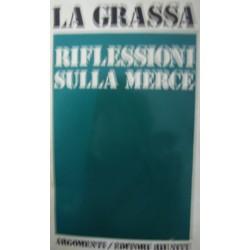 Riflessioni sulla merce - Gianfranco La Grassa